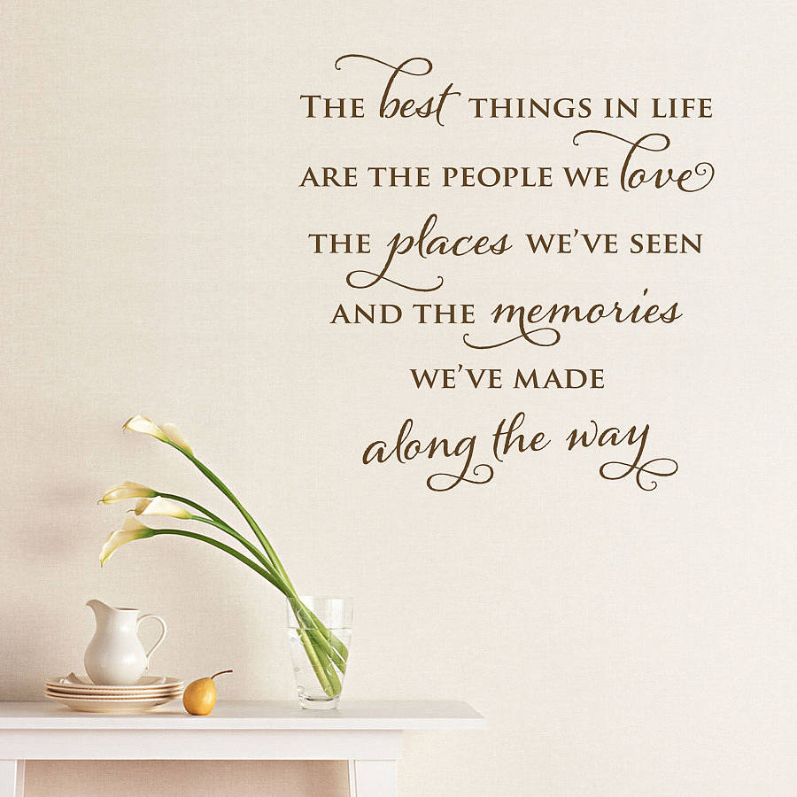 The Best Things In Life Quote About Happiness