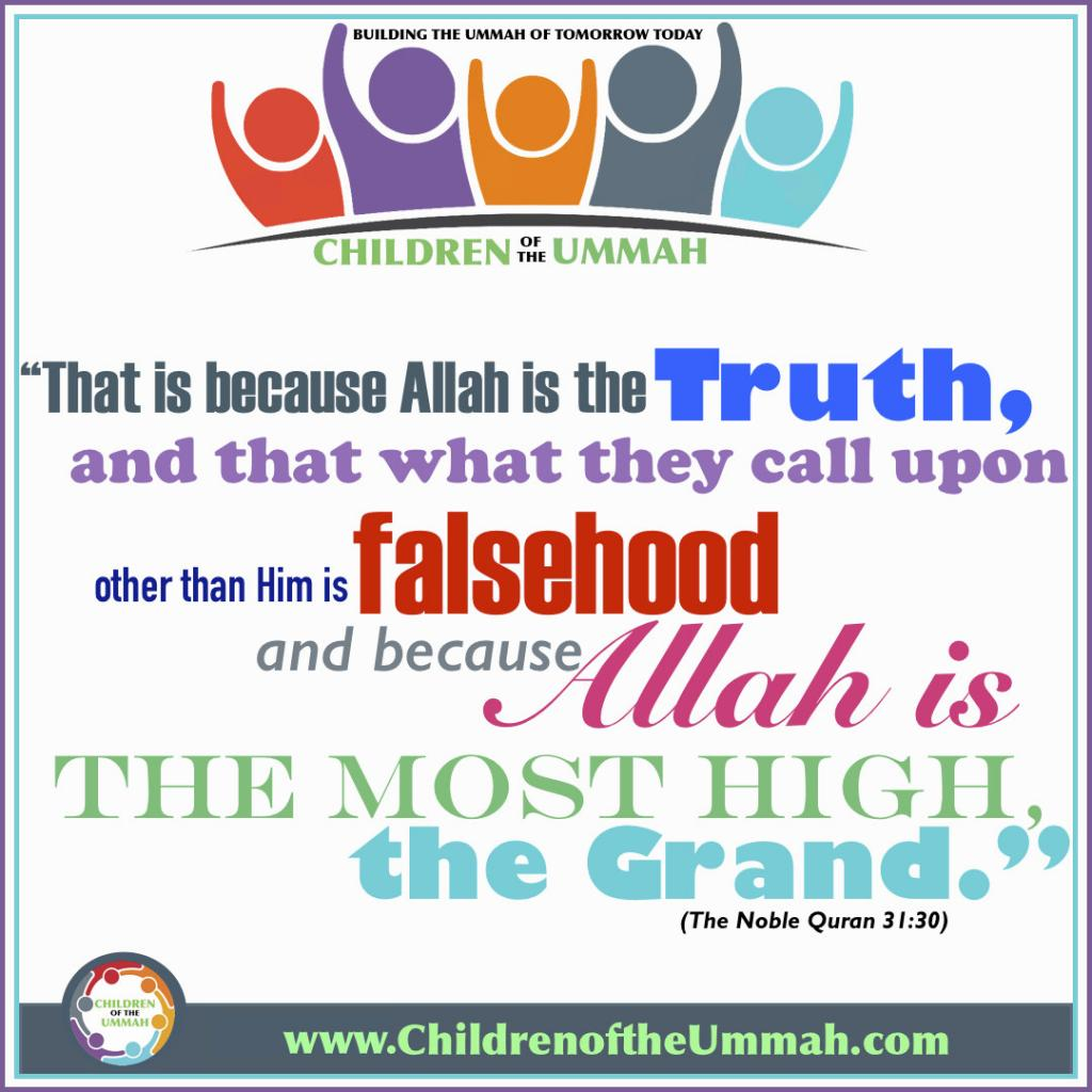 Allah is the Truth